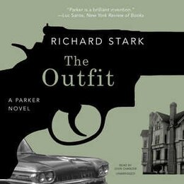 Book The Outfit: A Parker Novel by Richard Stark