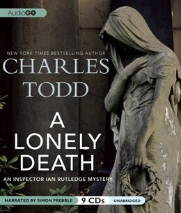 Book A Lonely Death: An Inspector Ian Rutledge Mystery by Charles Todd