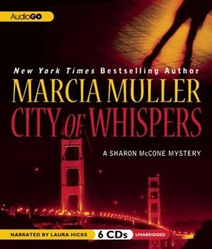 City of Whispers: A Sharon McCone Mystery by Marcia Muller