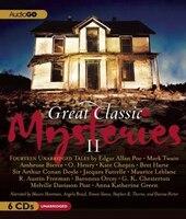 Great Classic Mysteries II: Unabridged Short Stories