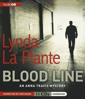 Blood Line: An Anna Travis Mystery by Lynda La Plante