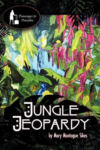 Jungle Jeopardy by Mary Montague Sikes