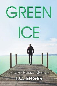 Green Ice by I. C. Enger
