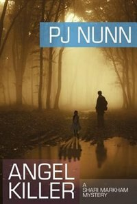 Angel Killer by Pj Nunn