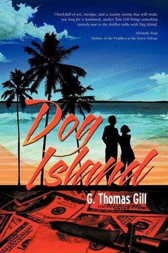 Dog Island by G. Thomas Gill