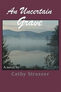 An Uncertain Grave by Cathy Strasser
