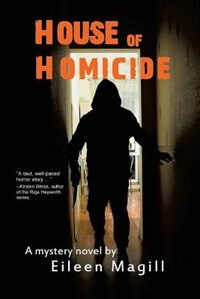 House of Homicide by Eileen Magill