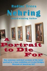A Portrait to Die For by Radine Trees Nehring
