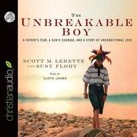 UNBREAKABLE BOY - AUDIOBOOK: Unabridged