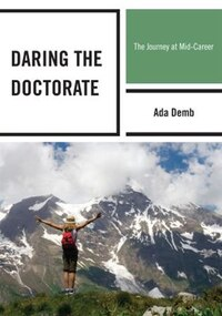 Daring The Doctorate: The Journey At Mid-career