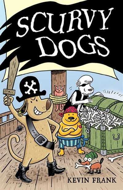 Scurvy Dogs by Kevin Frank