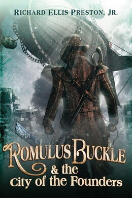 Book Romulus Buckle & the City of the Founders by Richard Ellis Preston