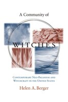A Community of Witches: Contemporary Neo-Paganism and Witchcraft in the United States