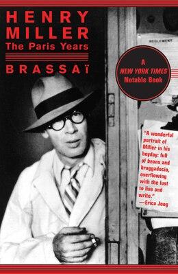 Book Henry Miller: The Paris Years by Brassaï