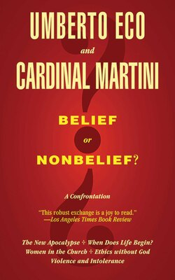 Book Belief or Nonbelief?: A Confrontation by Umberto Eco
