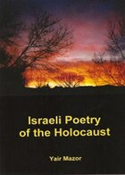 Israeli Poetry of the Holocaust