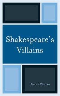 Shakespeare's Villains