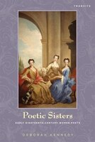 Poetic Sisters: Early Eighteenth-century Women Poets
