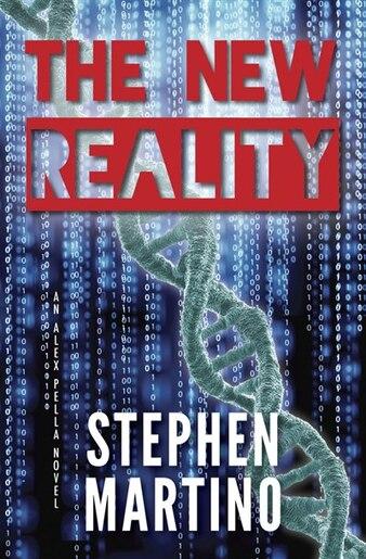 The New Reality: An Alex Pella Novel de Stephen Martino