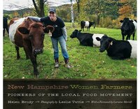 New Hampshire Women Farmers: Pioneers of the Local Food Movement