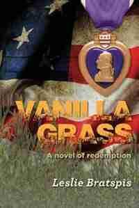 Vanilla Grass by Leslie Bratspis