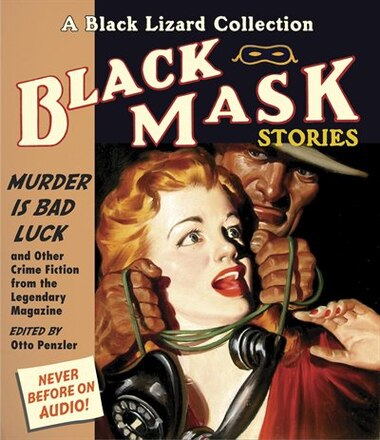 Black Mask 2: Murder Is Bad Luck: And Other Crime Fiction from the Legendary Magazine by Pete Larkin