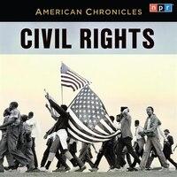 NPR American Chronicles: Civil Rights