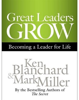 Book Great Leaders Grow: Becoming a Leader for Life by Ken Blanchard