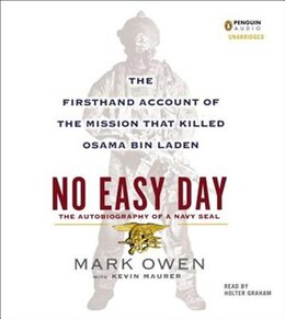Book No Easy Day: The Firsthand Account Of The Mission That Killed Osama Bin Laden by Mark Owen