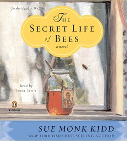 Book The Secret Life Of Bees: A Novel by Sue Monk Kidd