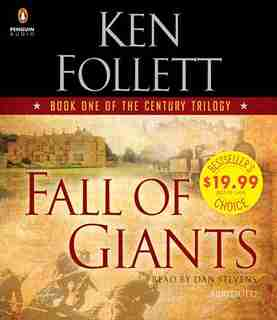 Fall Of Giants: Book One of the Century Trilogy by Ken Follett