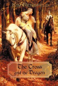 Book The Cross And The Dragon by Kim Rendfeld