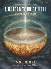 A Guided Tour Of Hell: A Graphic Memoir