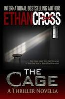 The Cage: A Thriller Novella