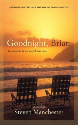 Book Goodnight, Brian by Steven Manchester