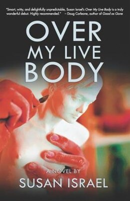 Book Over My Live Body by Susan Israel