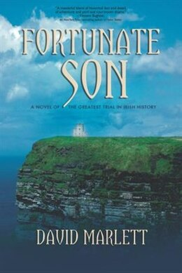 Book Fortunate Son: A Novel of the Greatest Trial in Irish History by David Marlett