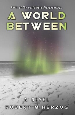 Book A World Between by Robert Herzog