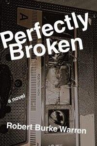 Perfectly Broken