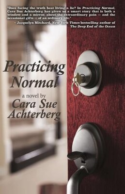 Book Practicing Normal by Cara Sue Achterberg