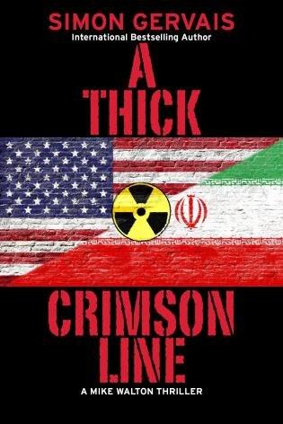A Thick Crimson Line: A Mike Walton Thriller by Simon Gervais
