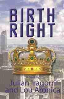Birth Right by Julian Iragorri
