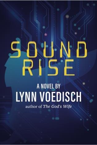 Soundrise: A Novel by Lynn Voedisch