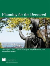 Planning For The Deceased: Planning Advisory Service Reports