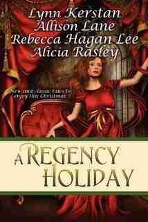 A Regency Holiday by Allison Lane