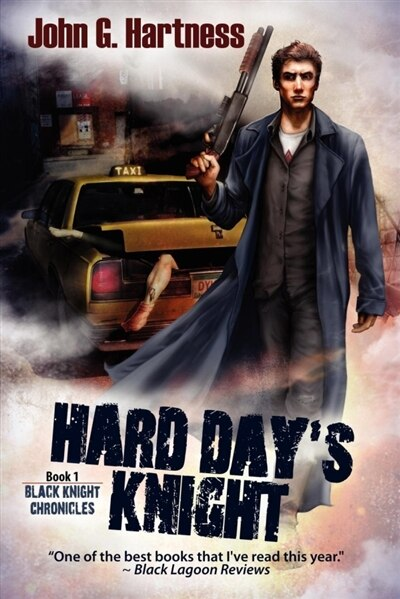 Hard Day's Knight by John G. Hartness
