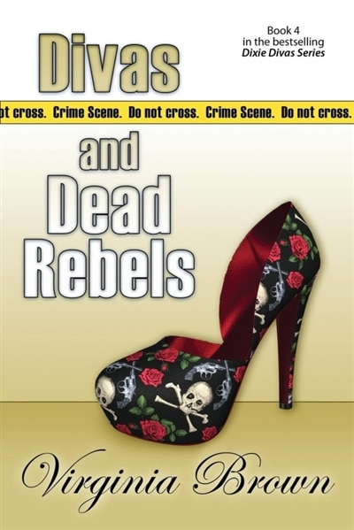 Divas And Dead Rebels by Virginia Brown