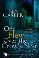 One Flew Over the Crow's Nest