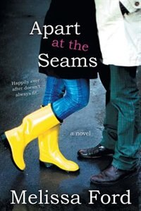 Apart at the Seams by Melissa Ford