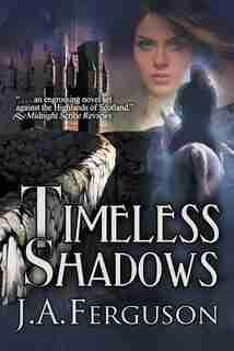 Timeless Shadows by J.A. Ferguson